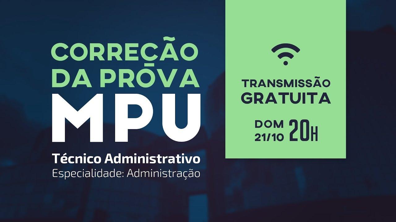 Correção da Prova MPU - Técnico Administrativo - Especialidade: Administração