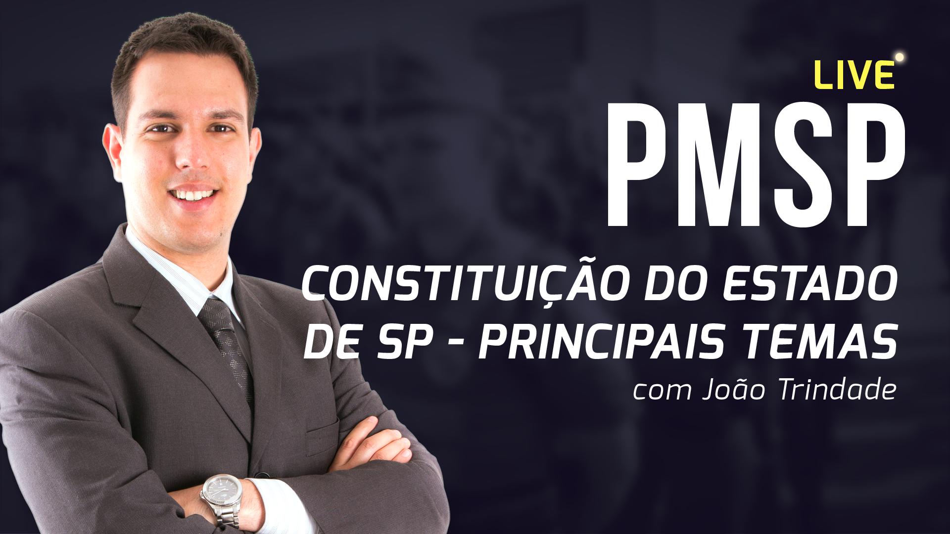 Live PMSP - Constituição do Estado de SP
