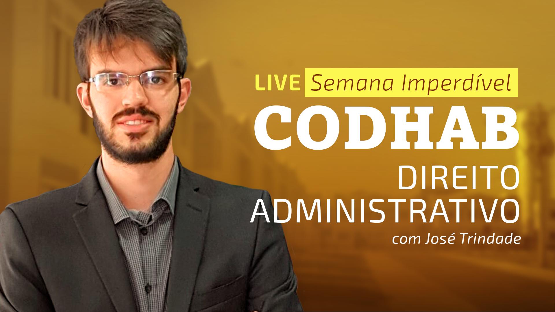 Semana Imperdível CODHAB - Direito Administrativo