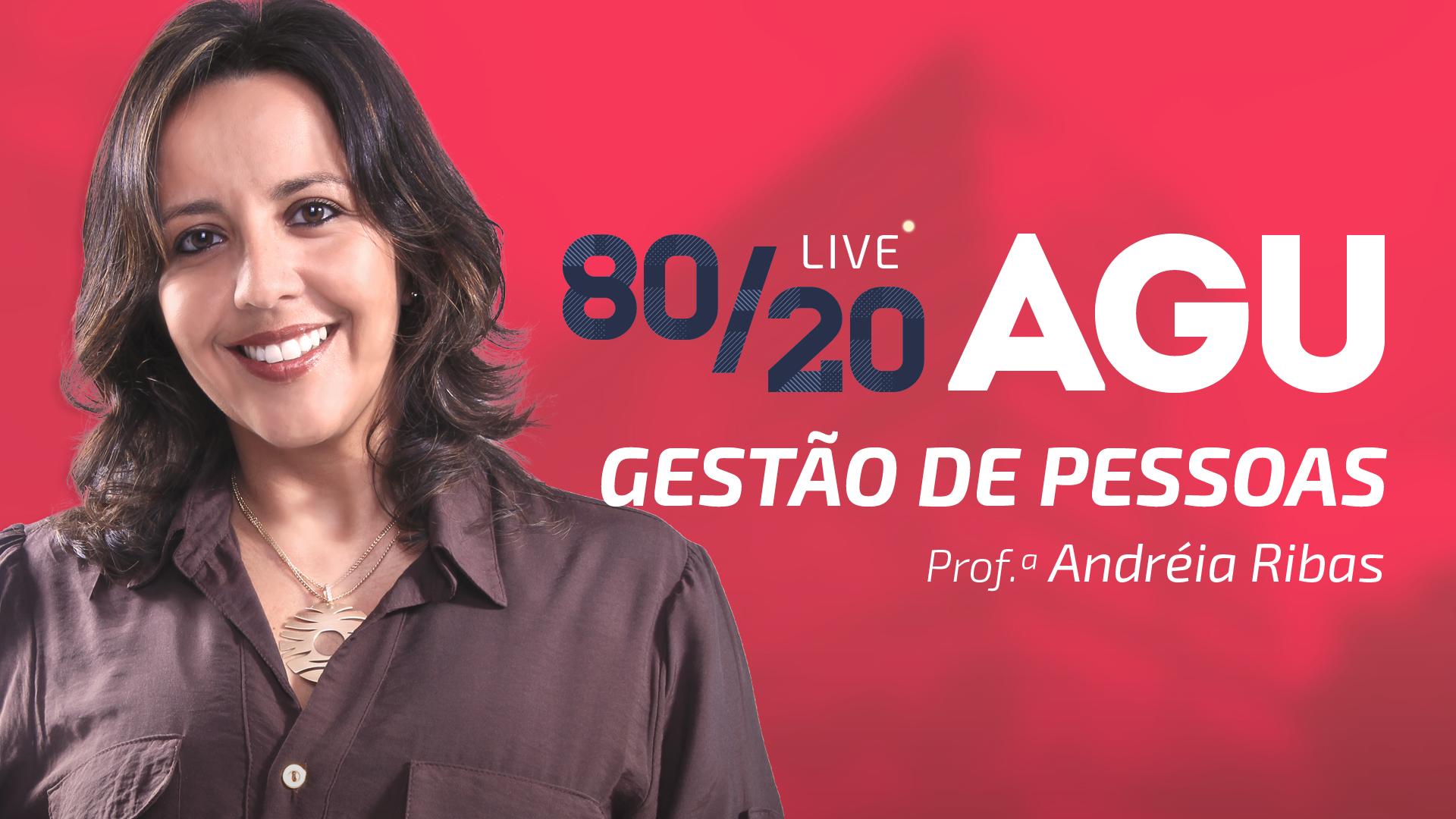 80/20 AGU - Gestão de Pessoas