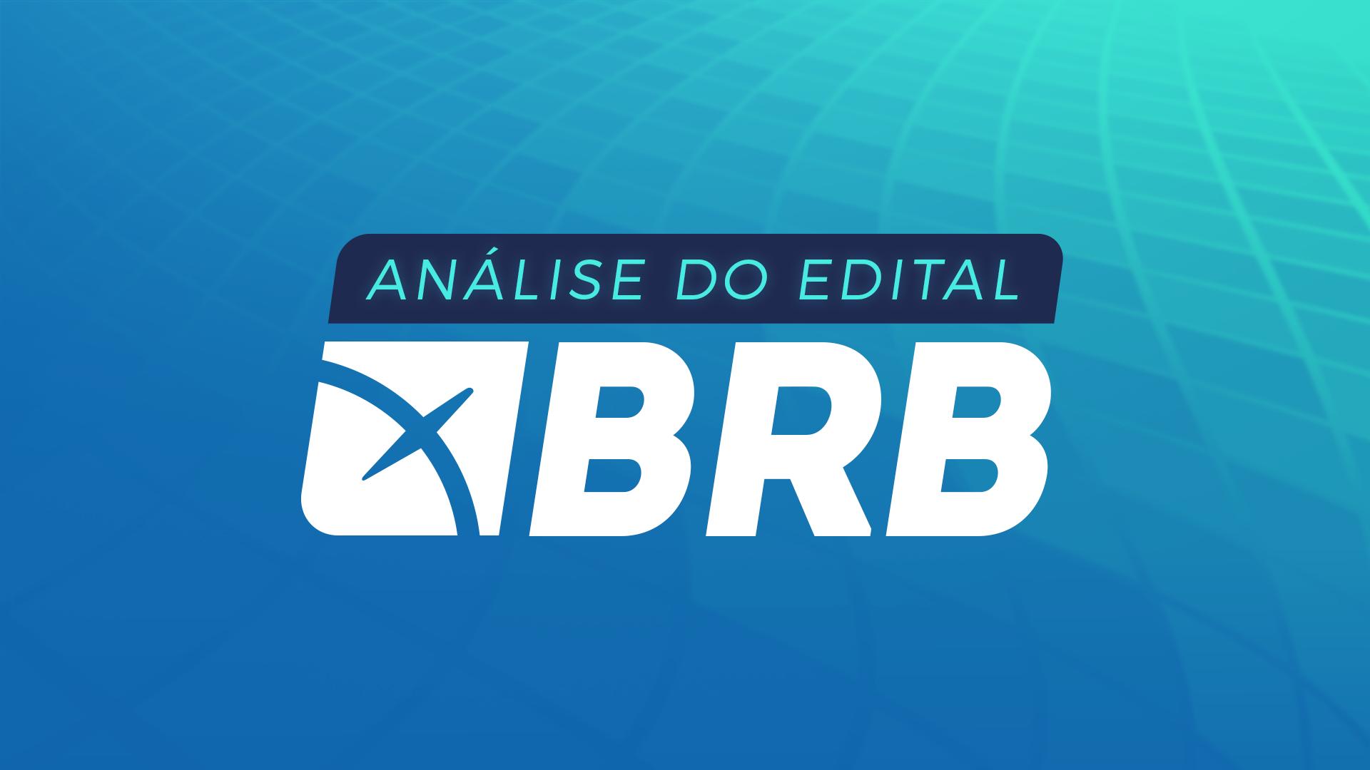 Análise do Edital BRB com Juca Siade