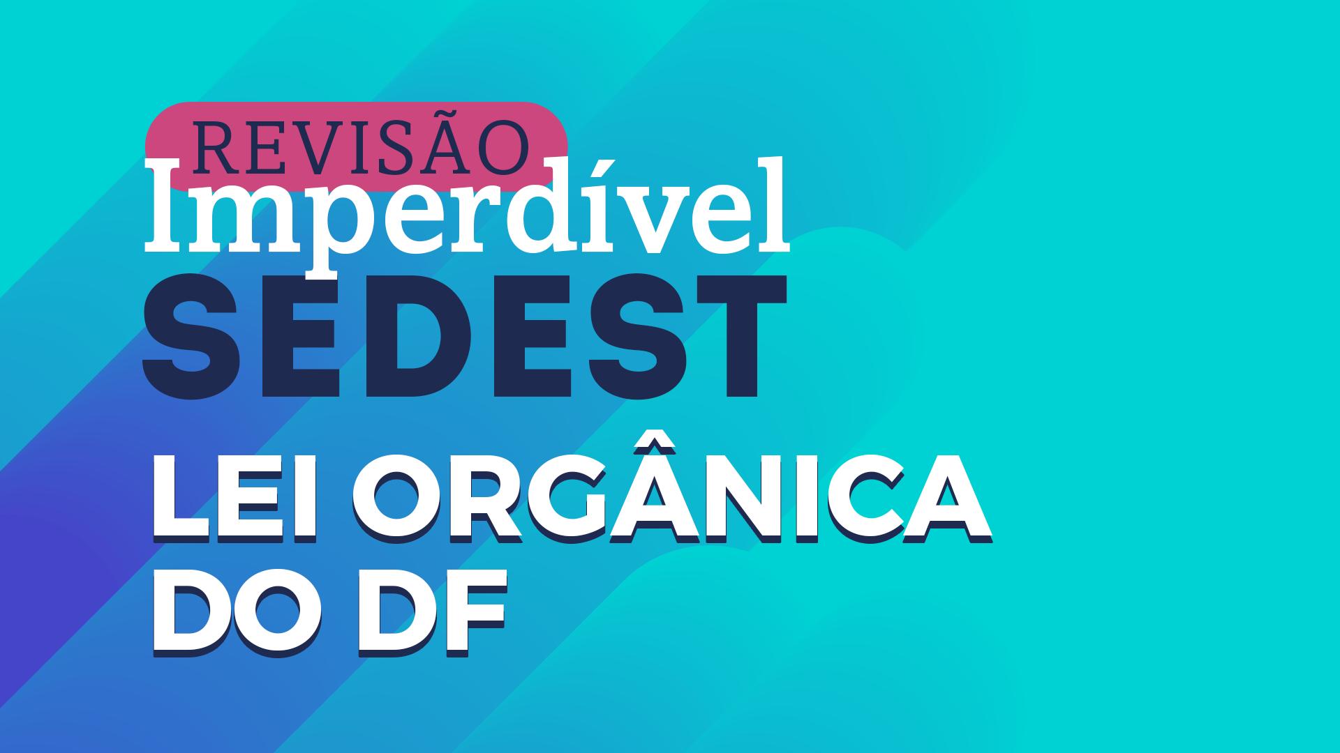 Revisão Imperdível Sedest | LODF - Sérgio Gaúcho