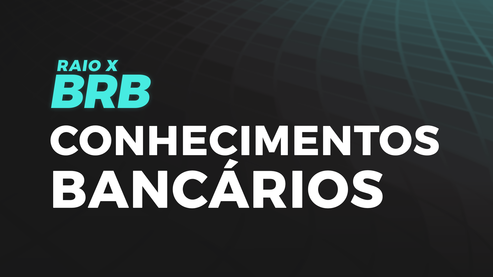 Raio X BRB | Conhecimentos Bancários com Juca Siade
