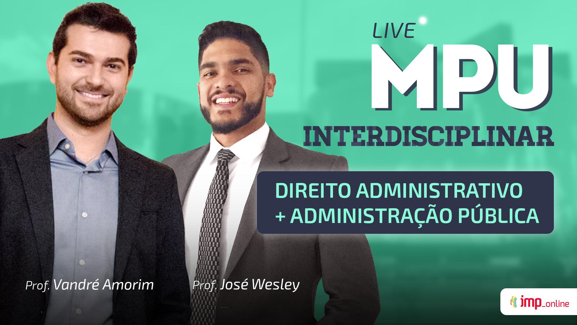MPU Interdisciplinar - Direito Administrativo e Administração Pública