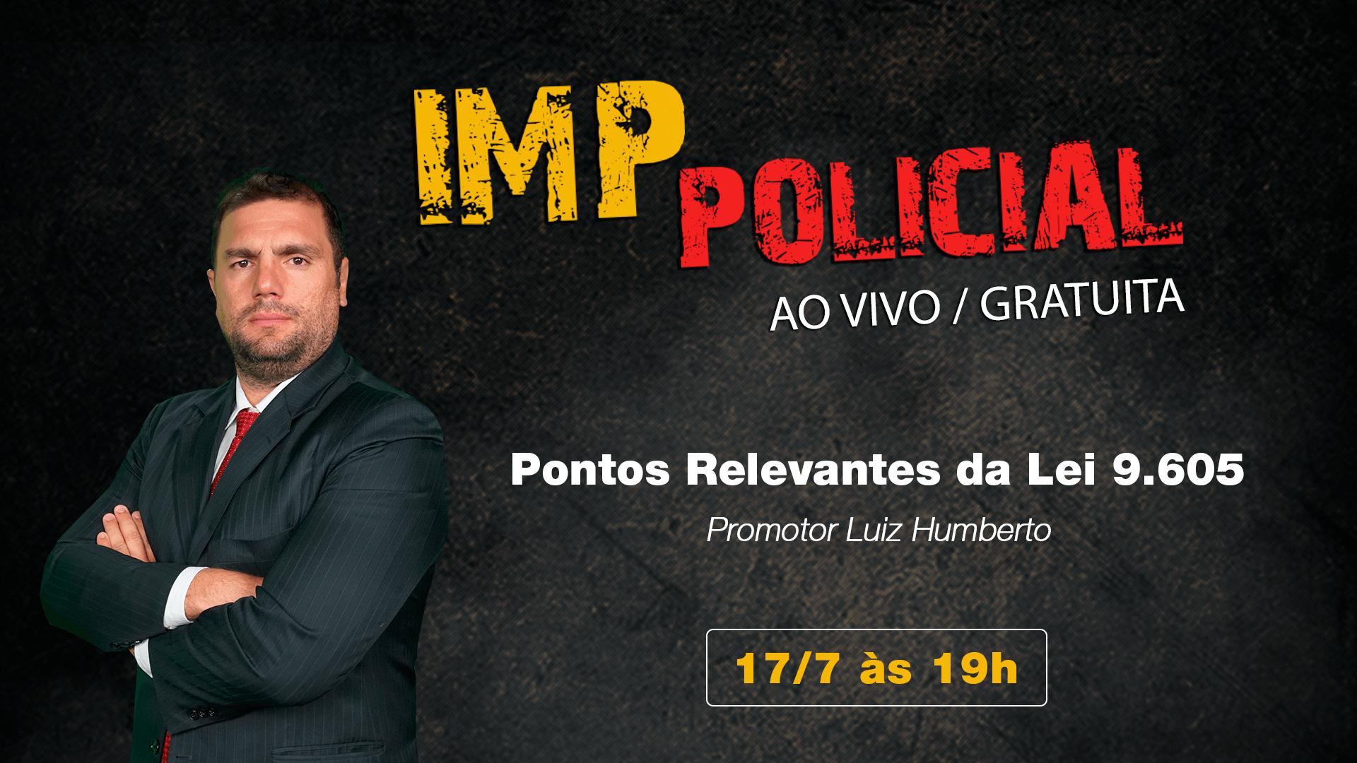 IMP Policial - Pontos Relevantes da Lei 9.605