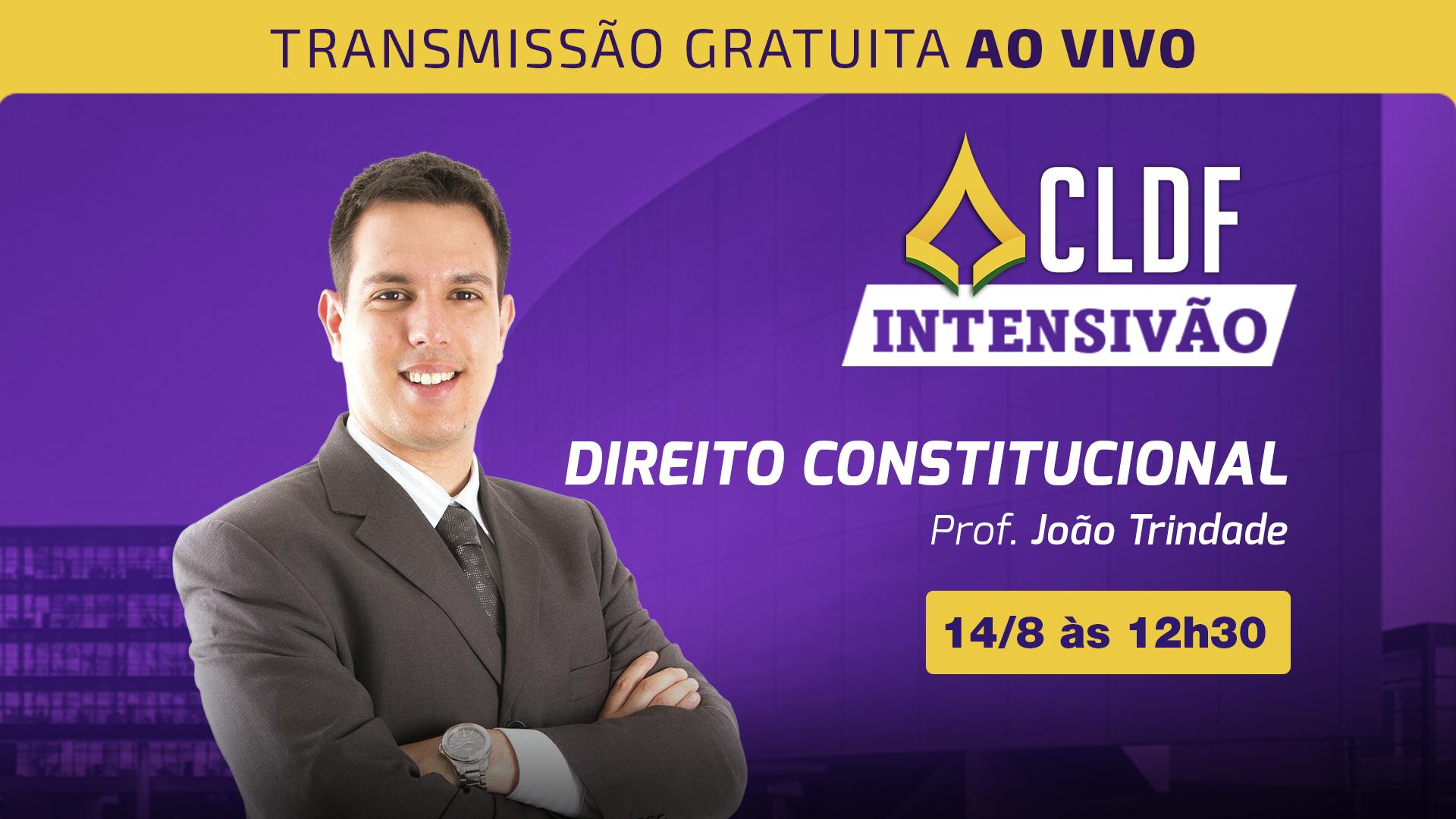 Intensivão CLDF - Direito Constitucional