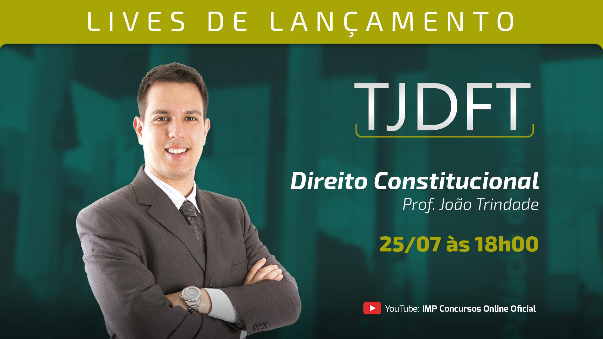 LIVE TJDFT - Direito Constitucional para o TJDFT