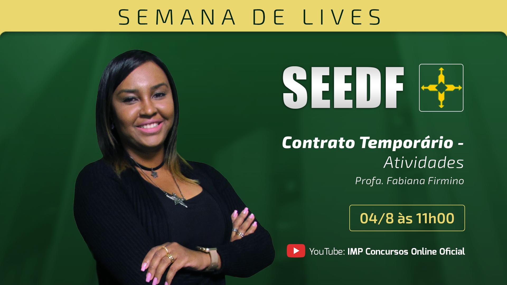 Semana de lançamento SEEDF - Contrato Temporário - Atividades