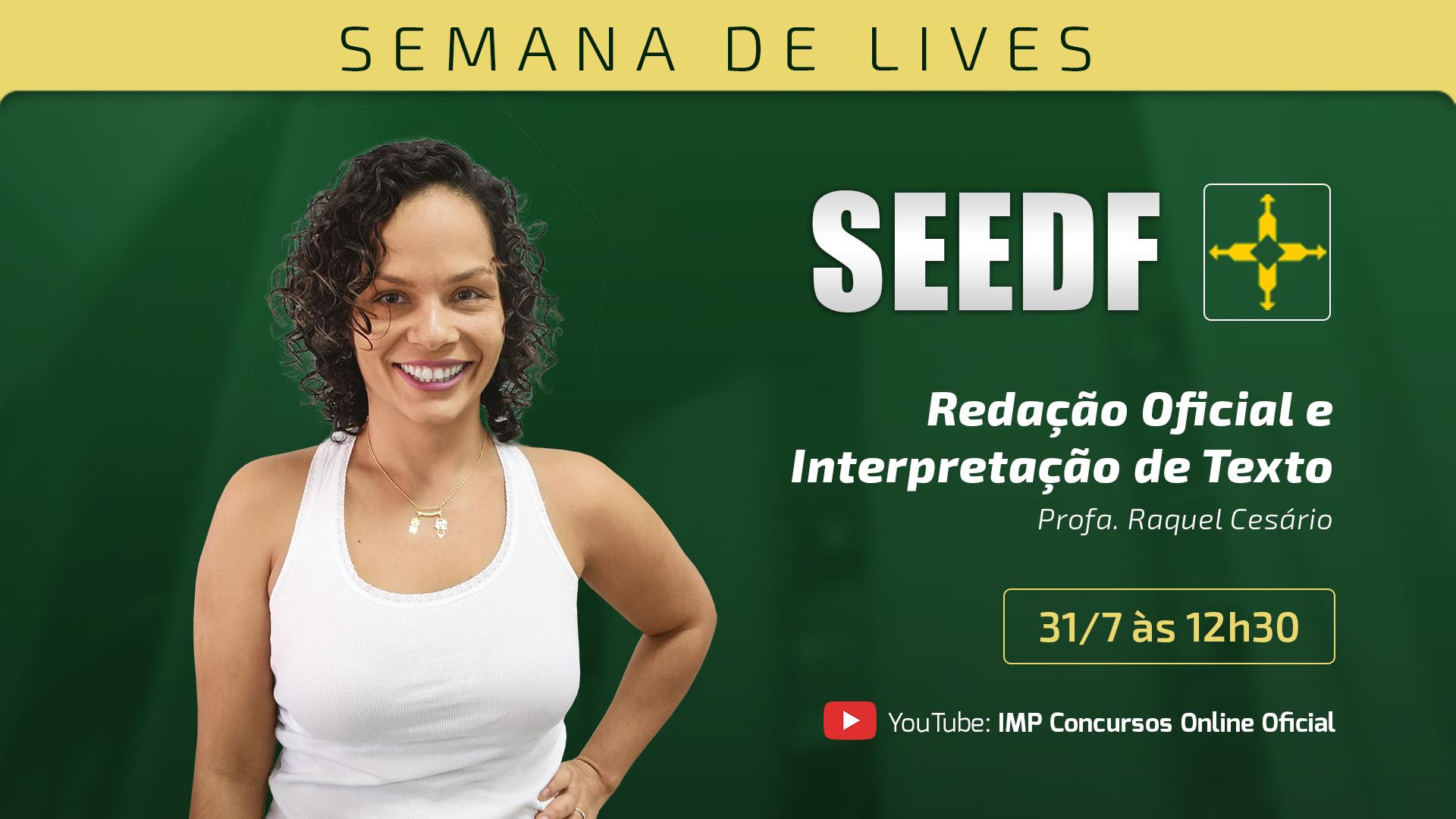 Semana de lançamento SEEDF - Redação Oficial e Interpretação de Texto
