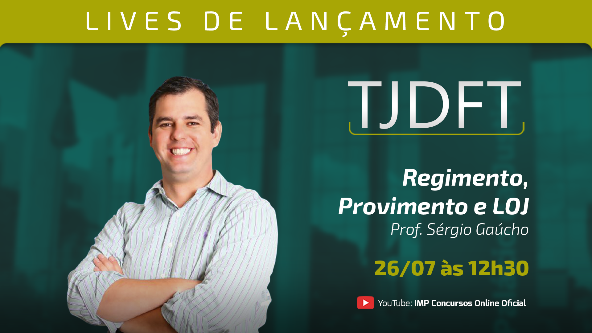 LIVE TJDFT - Regimento, Provimento e LOJ