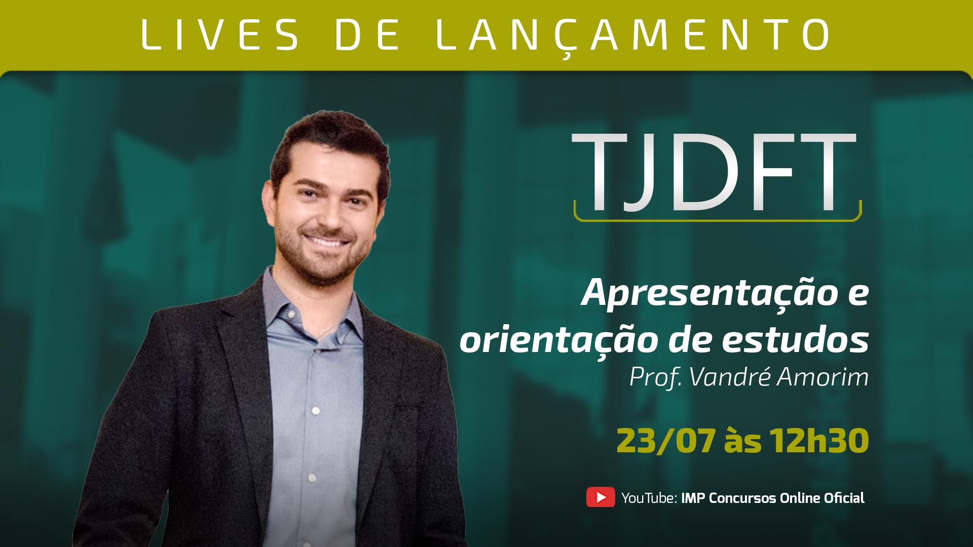 LIVE TJDFT - Apresentação e orientação de estudos para a TJDFT