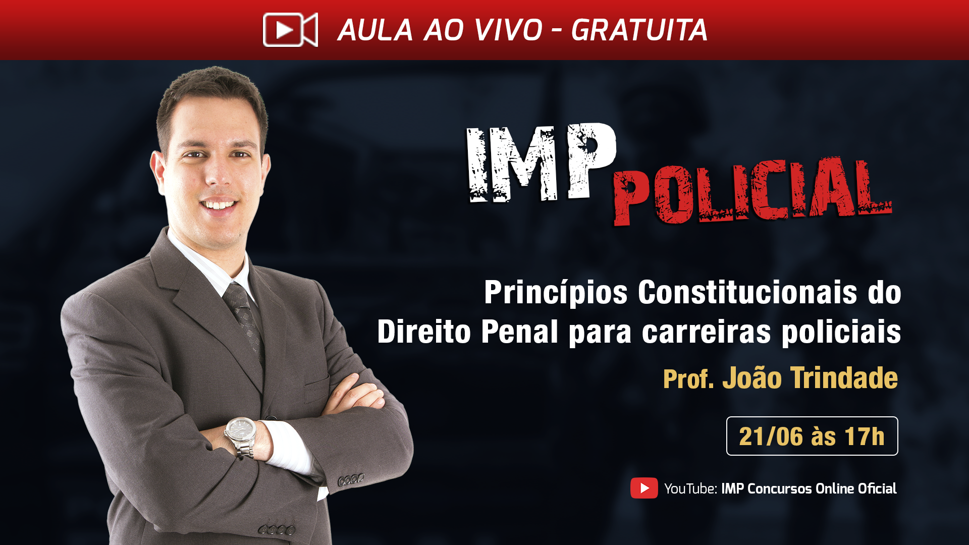 IMP Policial - Princípios Constitucionais do Direito Penal para carreiras policiais