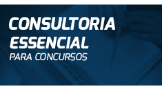 Consultoria de Estudos - Essencial para Concursos - 9ª Turma