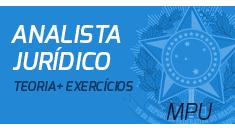 Ministério Público da União - Analista do MPU - Especialidade: Direito